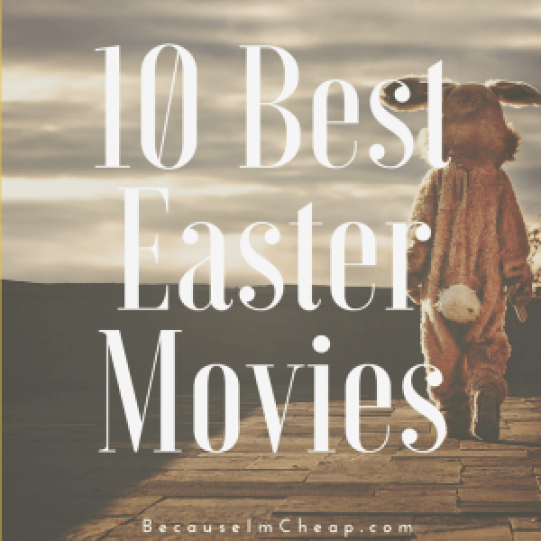 10 best Easter movies
