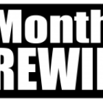 Monthly Rewind ~ Lots of Organizing with good things to come.