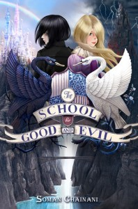 The School for Good and Evil (The School for Good and Evil #1) by Soman Chainani
