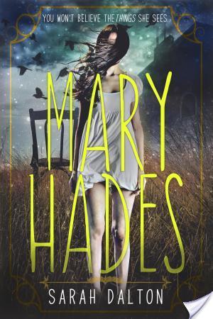 #Review ~ Mary Hades by Sarah Dalton