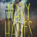 #Review ~ Mary Hades by Sarah Dalton