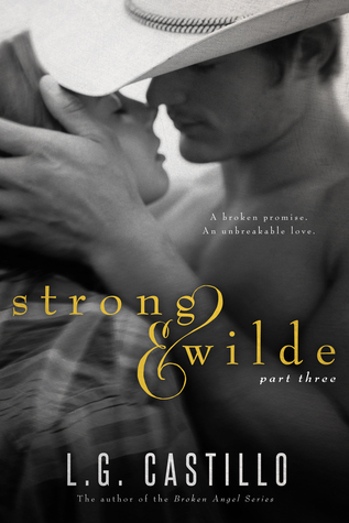 #Review ~  Strong & Wilde 3 by L.G. Castillo