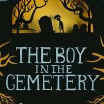 #Review ~  The Boy in the Cemetery by Sebastian Gregory
