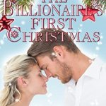 #Review ~ The Billionaire's First Christmas (Winters Love #1) by Holly Rayner