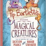 #Review ~ Pip Bartlett's Guide to Magical Creatures (Pip Bartlett #1) by Jackson Pearce & Maggie Stiefvater