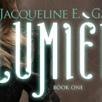Lumiere by Jacqueline E. Garlick blog tour