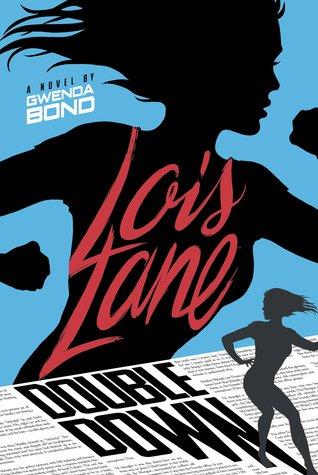 #Review ~ Double Down (Lois Lane #2) by Gwenda Bond