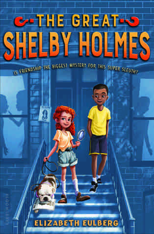 #Review ~ The Great Shelby Holmes by Elizabeth Eulberg