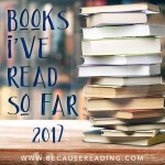 2017 1/2 Way Point…What I've read so far.