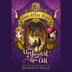 4 Star #Review ~ The Unfairest of Them All by Shannon Hale
