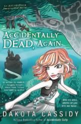 Accidentally Dead Again