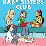 Quick #Review ~ Kristy's Great Idea (Baby-Sitters Club Graphic Novels #1) by Raina Telgemeier, Ann M. Martin