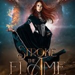 3 Star #Review ~ Stroke The Flame (Her Elemental Dragons #1) by Elizabeth Briggs