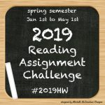 2019 Reading Assignment Challenge | Spring Semester Report Card #2019HW