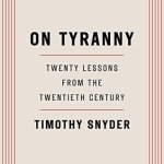 Berls Reviews On Tyranny by Timothy Snyder