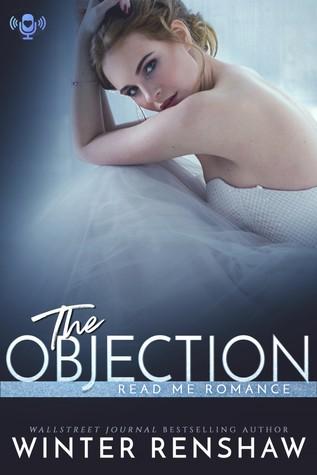 Read Me Romance Last Week | The Objection by Winter Renshaw