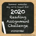 Registering for 2020 Reading Assignment Challenge SUMMER Semester #2020HW ~ Michelle