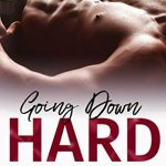 3 Star #Review ~ Going Down Hard (Doing Bad Things #1) by Jordan Marie