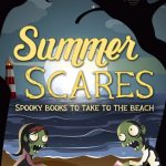 Summer Scares! Spooky Books to take to the Beach #summerscares