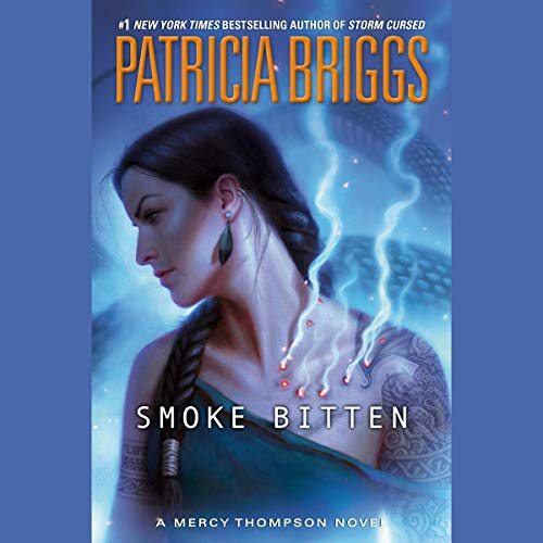 Berls Reviews Smoke Bitten by Patricia Briggs
