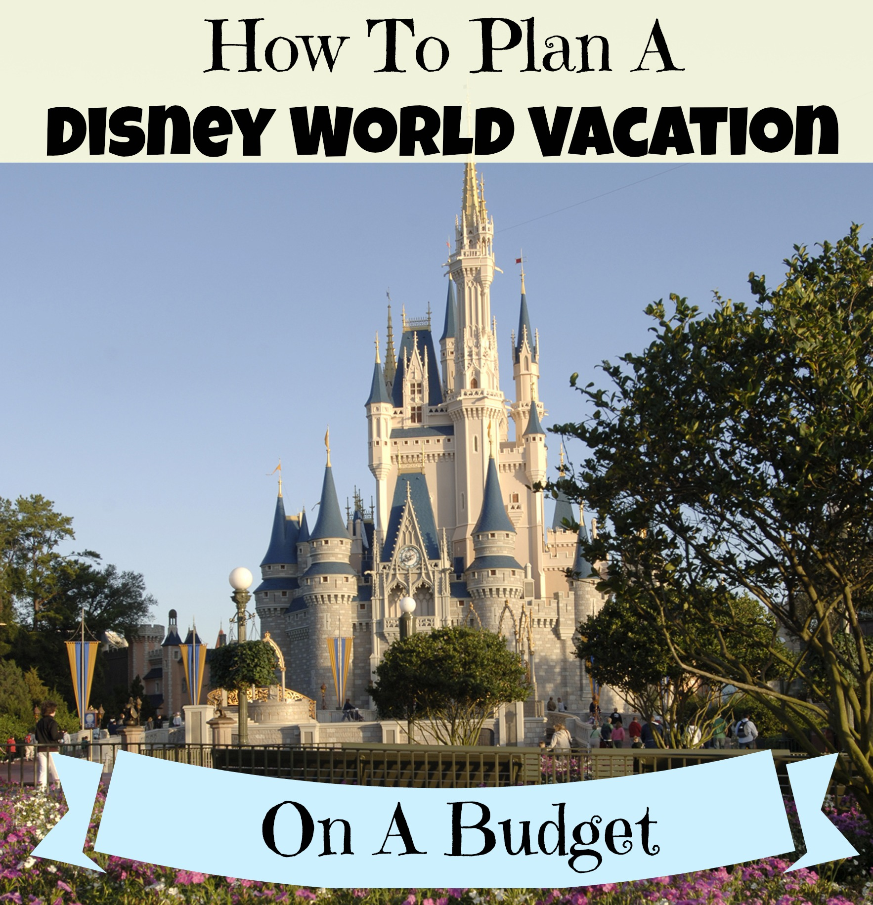 Disney Tips Save Money And Time At Disney World