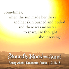 Bound by Blood and Sand Mini-Teaser and ARC Giveaway!