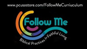 """PCUSA's New Curriculum Graphic """"Follow Me: Biblical Practices for Faithful Living"""" Colorful image on a black background."""