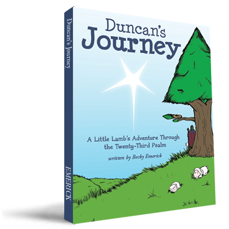 Duncan's Journey: A Little Lamb's Adventure Through the Twenty-Third Psalm