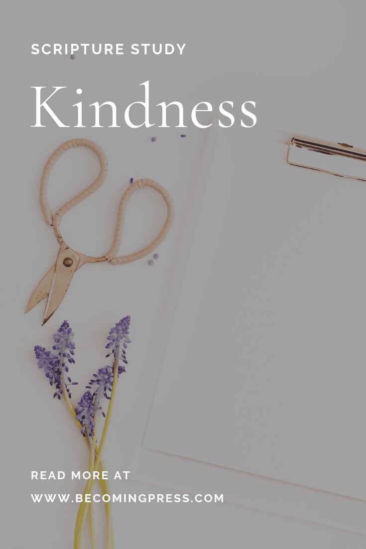 Scripture Study Kindness