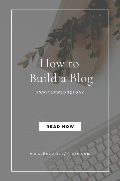 Create a Blog Tips and Tools