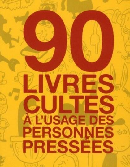 90 livres et films cultes à l'usage des personnes pressées - 3 Tomes