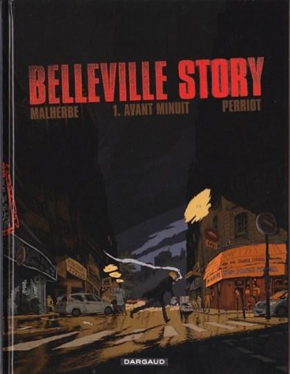 Belleville Story Tome 1