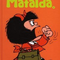 Mafalda - Tome 02 - Encore Mafalda : Quino