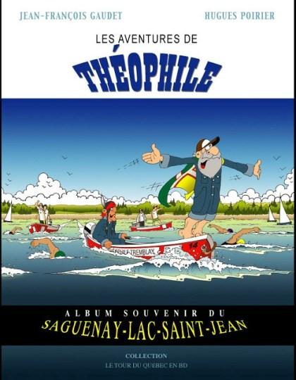 Le Tour du Quebec en BD T02 : Les aventures de Théophile
