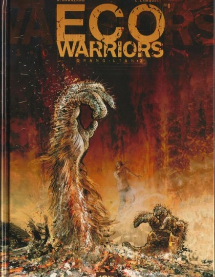 Eco Warriors Tome 2