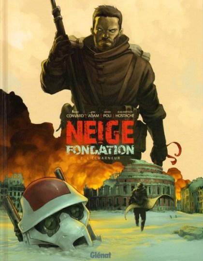Neige fondation - Tome 02 - L'Écharneur