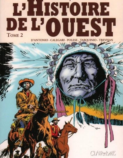 Histoire de l'Ouest Tome 2