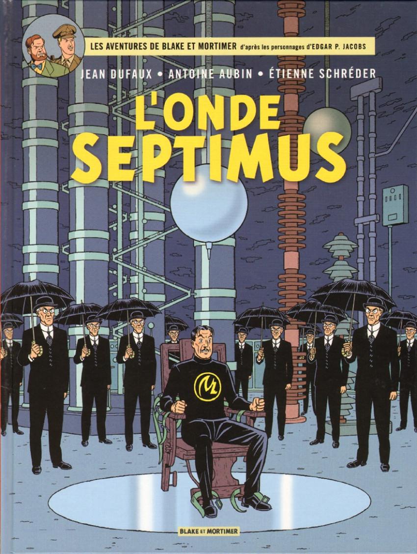 Couverture de Blake et Mortimer (Les Aventures de) -22- L'Onde Septimus