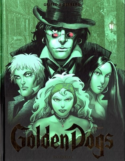 Golden Dogs Intégrale 4 tomes