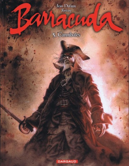 Barracuda - Tome 5 : Cannibales