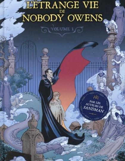 L'Etrange vie de Nobody Owens Tome 1