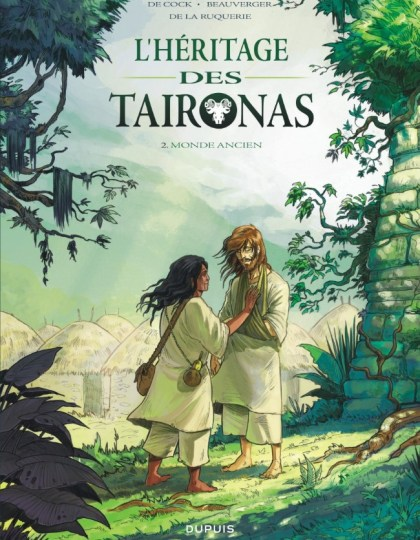 L'Héritage des Taironas Tome 2