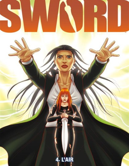 The Sword Intégrale 4 tomes