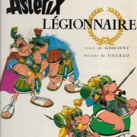 Astérix - Tome 10 - Astérix légionnaire : René Goscinny & Albert Uderzo