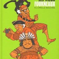 Les vieux fourneaux - Tome 6 - L'Oreille bouchée :  Wilfrid Lupano et Paul Cauuet