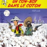 Les Aventures de Lucky Luke (d'après Morris) - Tome 09 - Un cow-boy dans le coton : Achdé et Jul