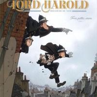 Les enquêtes de Lord Harold, douzième du nom - Tome 2 - Trois petites souris : Philippe Charlot et Xavier Fourquemin
