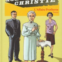 Agatha Christie - Tome 9 - L'Affaire Protheroe : Norma et William Maury