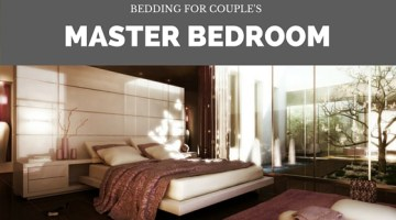 Bedding For A Couple's Master Bedroom