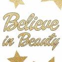 Believe in Beauty